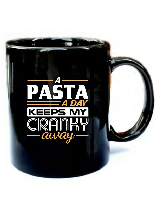 A-Pasta-a-Day-Keeps-My-Cranky-Away.jpg